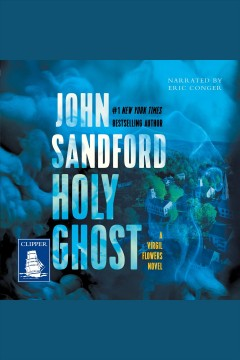 Holy ghost [electronic resource] / John Sandford.