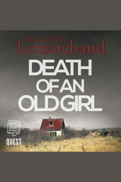 Death of an old girl [electronic resource] / Elizabeth Lemarchand.