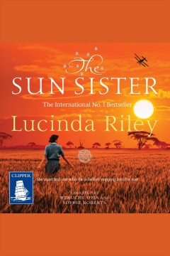 The sun sister [electronic resource] / Lucinda Riley.
