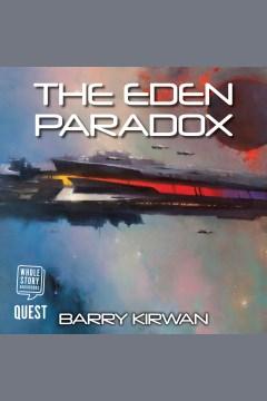 The Eden paradox [electronic resource] / Barry Kirwan.