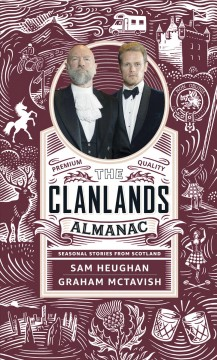 Clanlands Almanac : Season Stories from Scotland