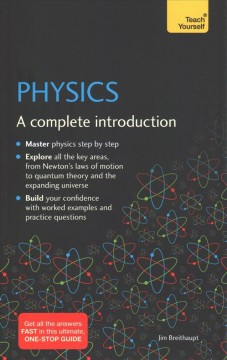 Physics : A Complete Introduction