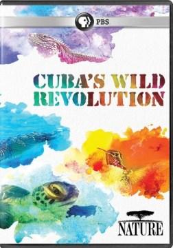 Cuba's wild revolution