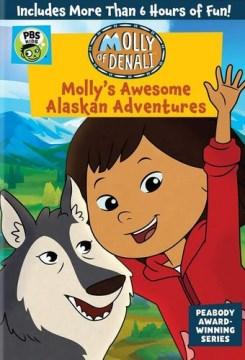 Molly of Denali: Molly's Awesome Alaskan Adventures (DVD)