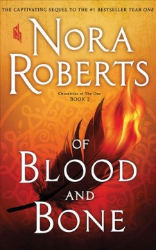 Of blood and bone / by Nora Roberts.