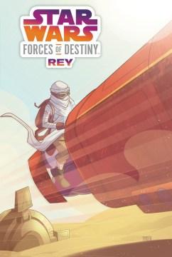 Star Wars Forces of Destiny : Rey