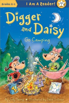 Digger and Daisy go camping