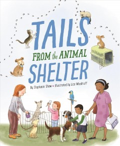 Tails from the animal shelter