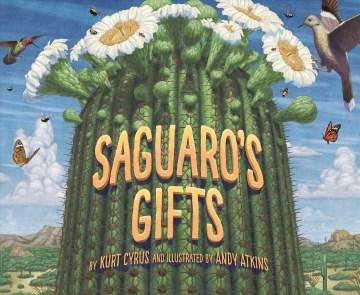 Saguaro's gifts
