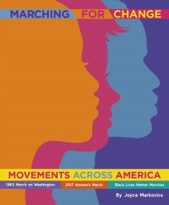Marching for Change : Movements Across America
