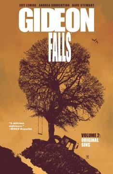 Gideon Falls. Original Sins Original sins
