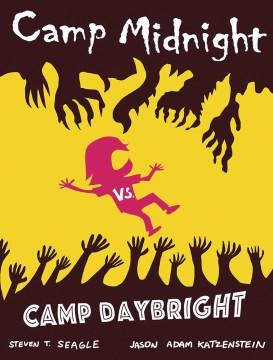 Camp Midnight 2 : Camp Midnight Vs. Camp Daybright