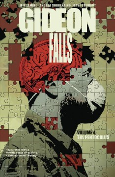 Gideon Falls. Volume 4, The Pentoculus