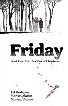 Friday 1 : The First Day of Christmas
