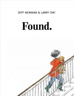 Found / Jeff Newman & Larry Day.