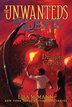 Dragon ghosts by Lisa McMann.