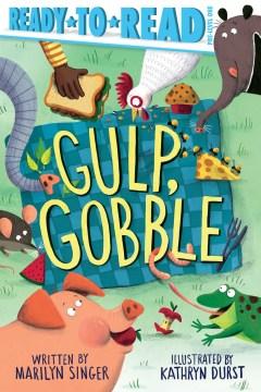 Gulp, gobble