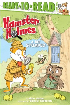 Hamster Holmes, a Bit Stumped