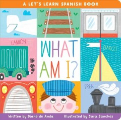 What Am I? : A Let's Learn Spanish Book