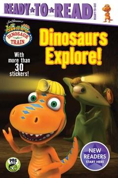 Dinosaurs Explore!