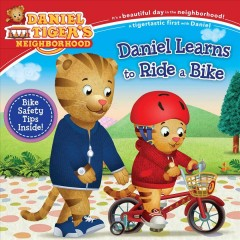 Daniel learns to ride a bike / adapted by Becky Friedman ; based on the screenplay