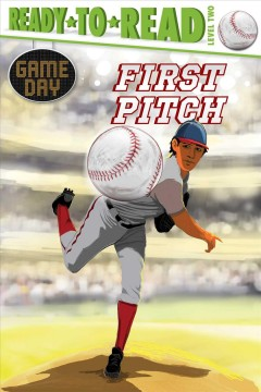 First pitch / by David Sabino ; illustrated by Charles Lehman.