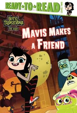 Mavis Makes a Friend