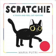 Scratchie : A Touch-and-feel Cat-venture