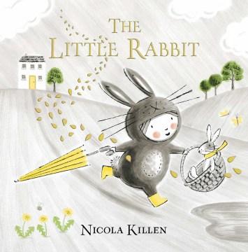 The little rabbit / Nicola Killen.