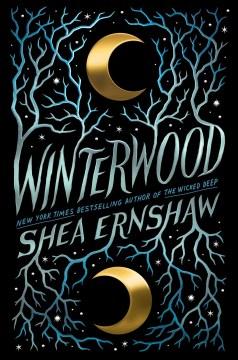 Winterwood by Shea Ernshaw.