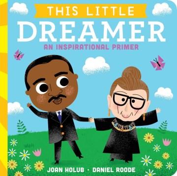 This Little Dreamer : An Inspirational Primer