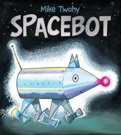 Spacebot / Mike Twohy.