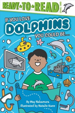 If you love dolphins, you could be ...