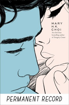Permanent record / Mary H.K. Choi.