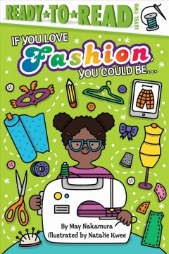 If you love fashion, you could be ...