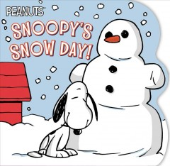 Snoopy's Snow Day!