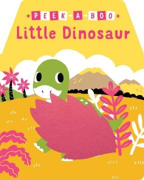 Peek-a-boo Little Dinosaur
