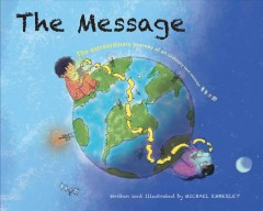 The message : the extraordinary journey of an ordinary text message