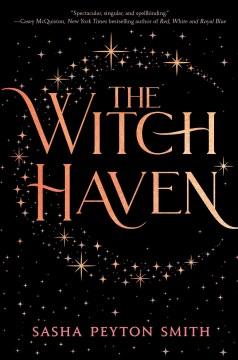 The witch haven Sasha Peyton Smith.