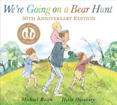 We're Going on a Bear Hunt : 30th Anniversary Edition