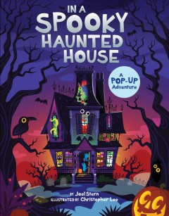 In a Spooky Haunted House : A Pop-up Adventure