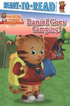Daniel Goes Camping!