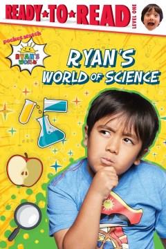 Ryan's World of Science