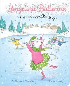 Angelina Ballerina Loves Ice-Skating!
