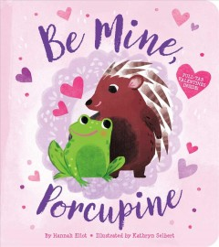 Be Mine, Porcupine
