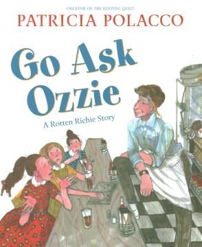 Go Ask Ozzie : A Rotten Richie Tale