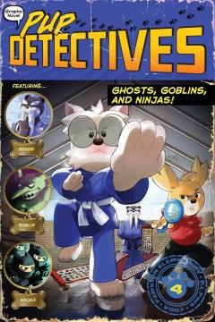 Ghosts, goblins, and ninjas / Ghosts, Goblins, and Ninjas!