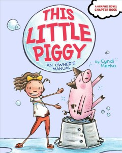 This little piggy : an owner's manual