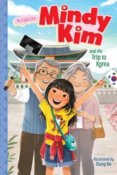 Mindy Kim and the Trip to Korea