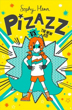 Pizazz Vs. the New Kid